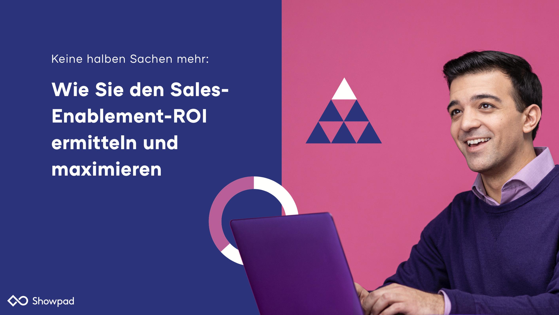 Wie Sie den Sales-Enablement-ROI ermitteln und maximieren
